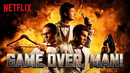 Game Over, Man! -  - Azwaad Movie Database