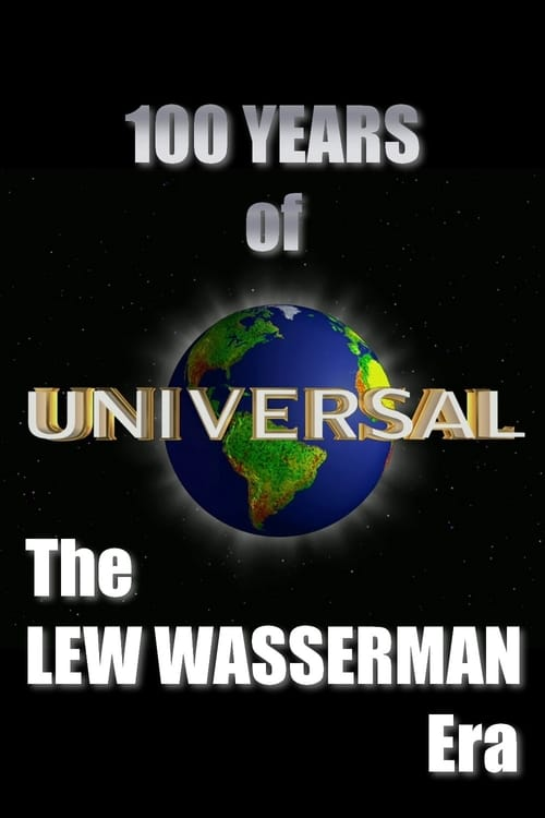 100 Years of Universal: The Lew Wasserman Era (2012)