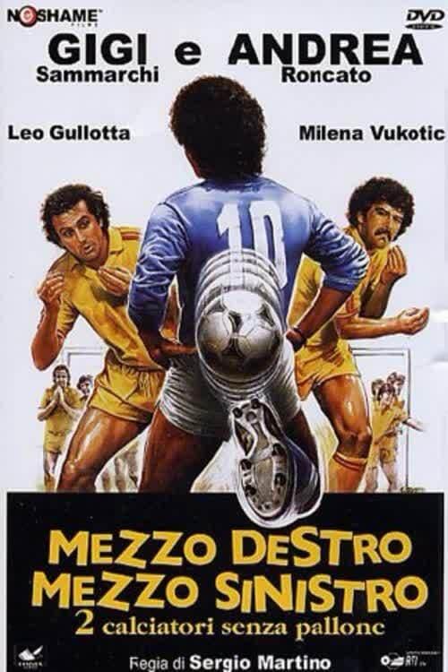 Mezzo destro mezzo sinistro - 2 calciatori senza pallone (1985)
