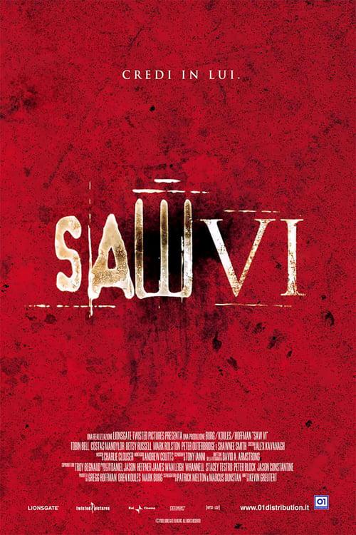 Saw VI - Credi in lui (2009)