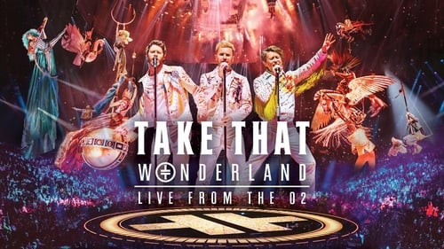 Herunterladen Take That: Wonderland Live from the O2 Dailymotion
