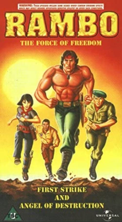 Rambo and the Force of freedom – The Movie