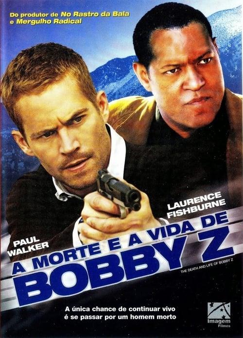 Filme A Morte e a Vida de Bobby Z De Boa Qualidade Gratuitamente