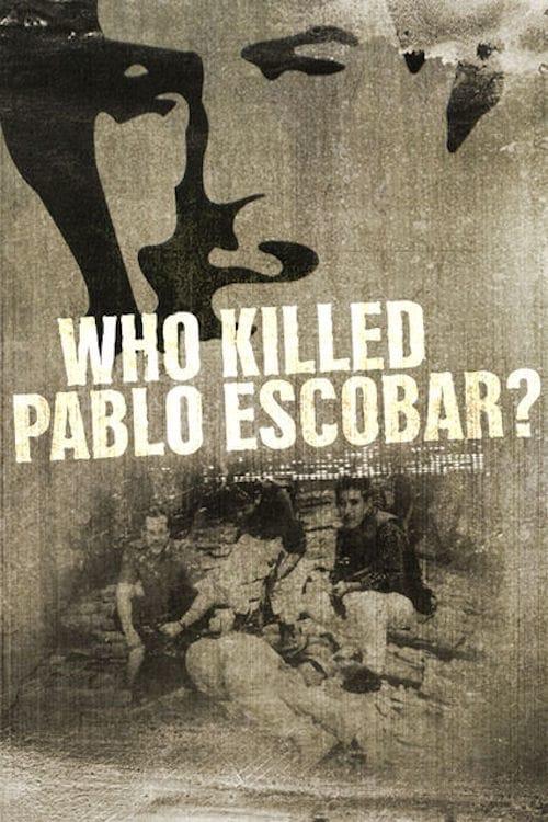 Who Killed Pablo Escobar? (2013)