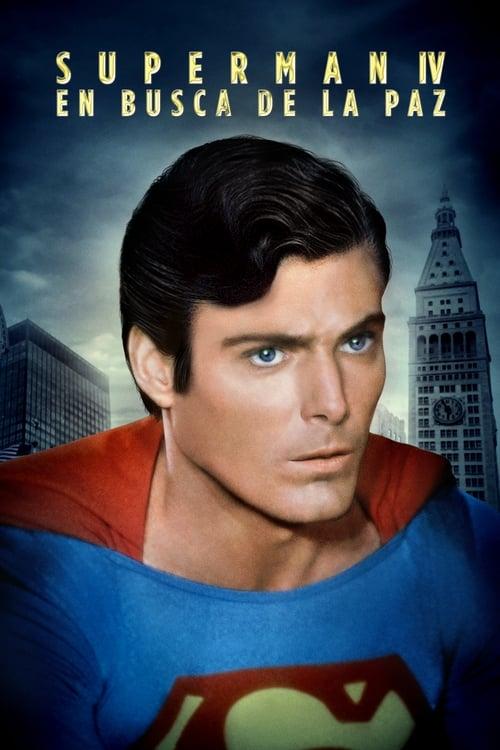 Película Superman IV: En busca de la paz Gratis En Español