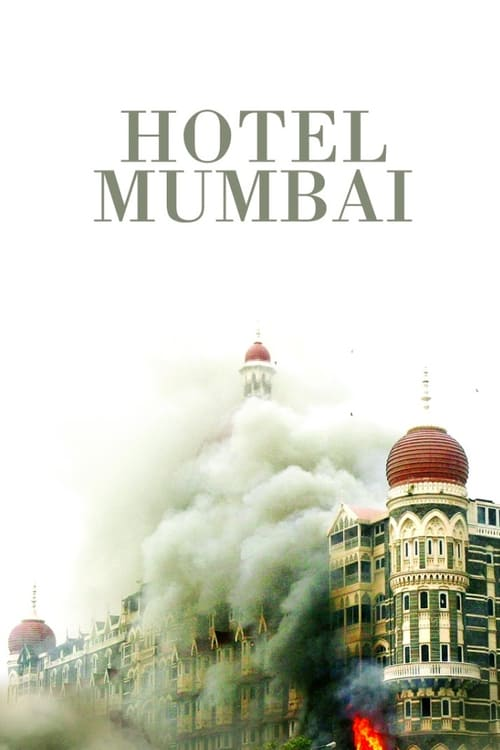 Regardez ஜ Hotel Mumbai Film en Streaming Gratuit