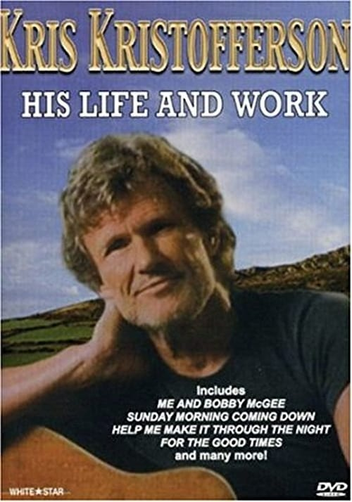 Kris Kristofferson: His Life and Work (1993)
