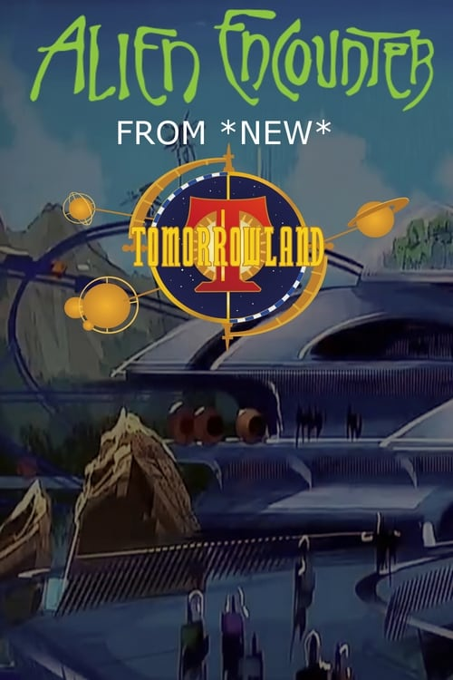 Alien Encounters from New Tomorrowland (1995)