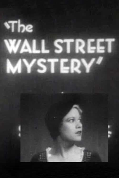 The Wall Street Mystery (1931)