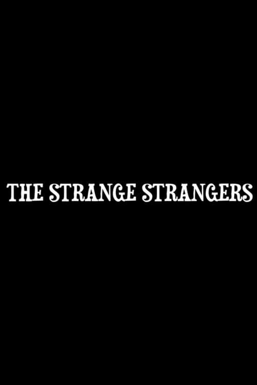 Película The Strange Strangers En Español