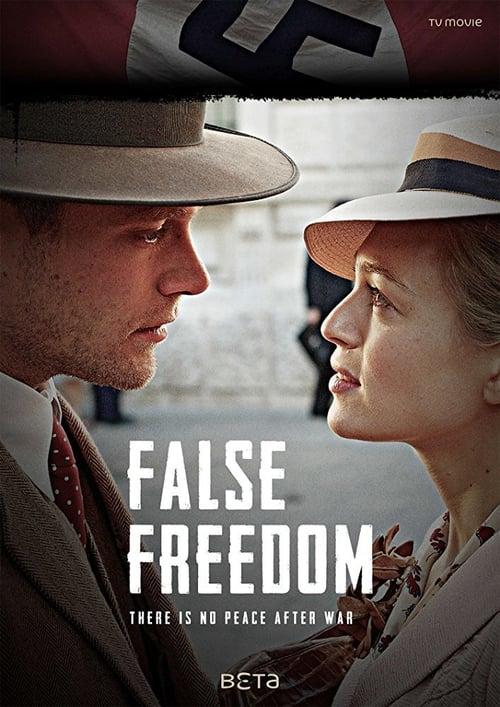 Mira La Película Falsa libertad En Buena Calidad Gratis
