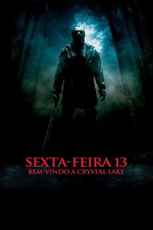 Assistir Sexta-Feira 13: Bem-Vindo a Crystal Lake - HD 720p Dublado Online Grátis HD