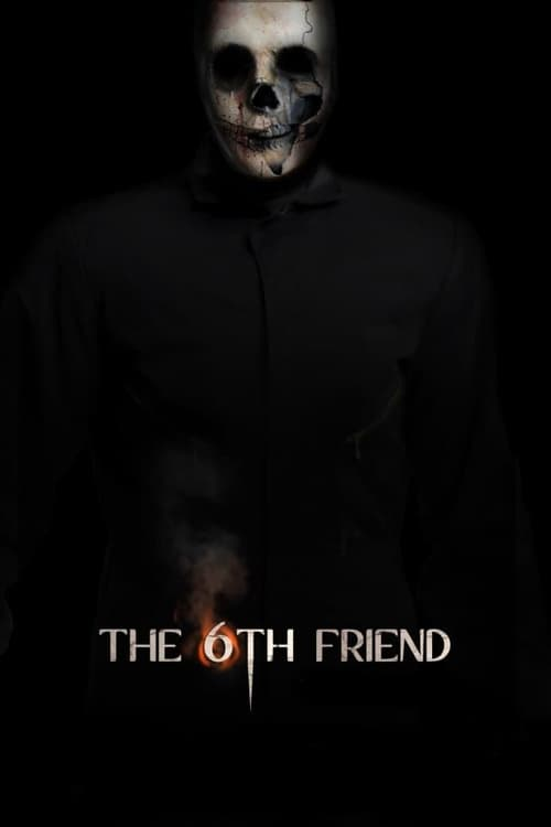 The 6th Friend (2016)