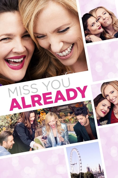 Watch Miss You Already (2015) Full Movie
