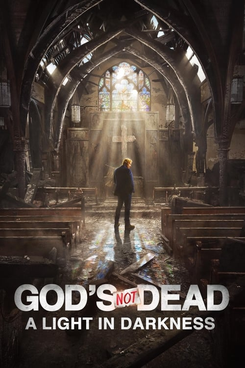Watch streaming God's Not Dead: A Light in Darkness