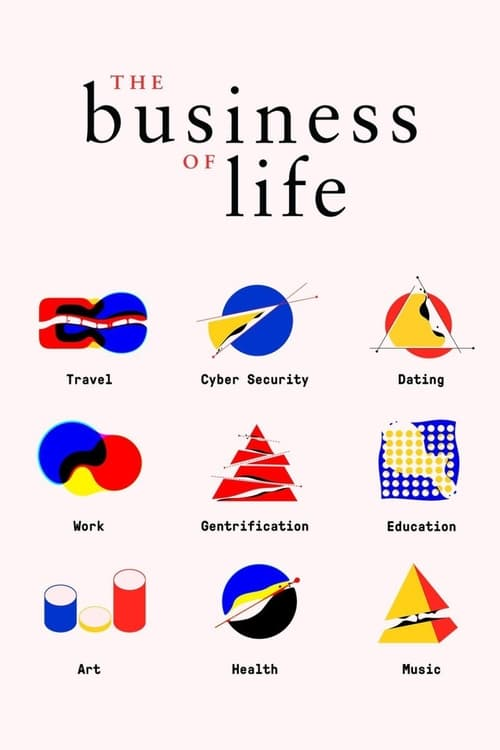 The Business of Life (2017)