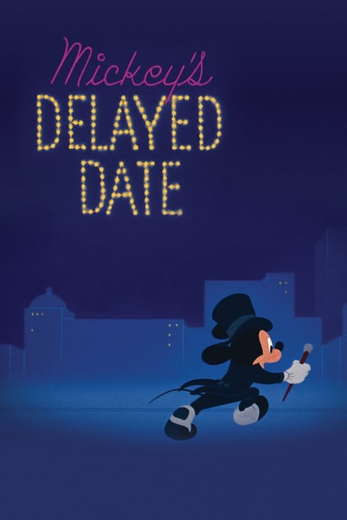 Assistir Filme Mickey's Delayed Date Com Legendas On-Line
