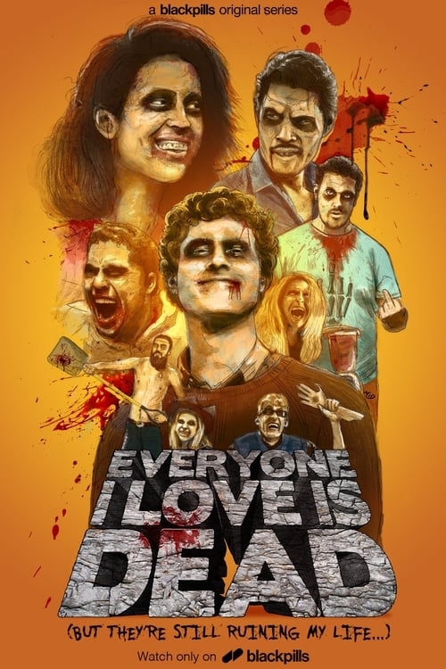 Everyone I Love Is Dead (2017)