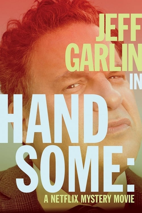 Handsome: A Netflix Mystery Movie ( Handsome: Netflix Gizem Filmi )
