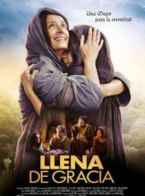 Mira Llena de gracia En Español En Línea