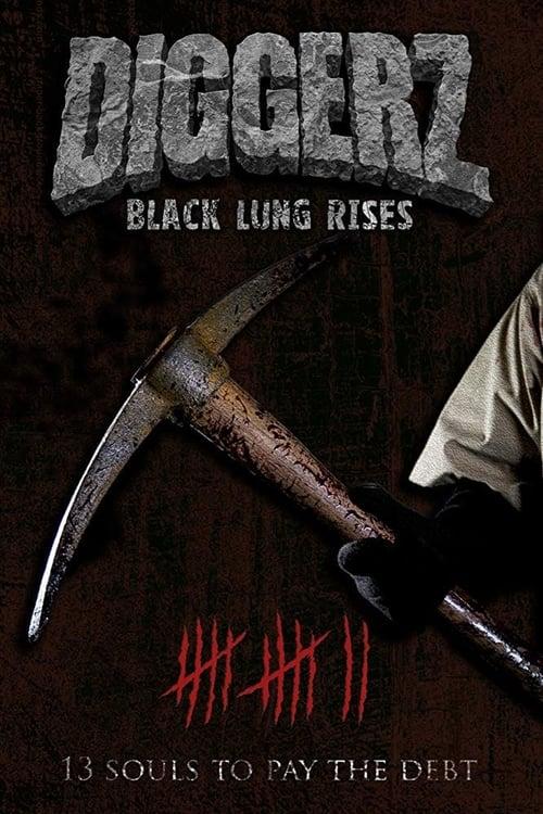 Diggerz: Black Lung Rises (2019)