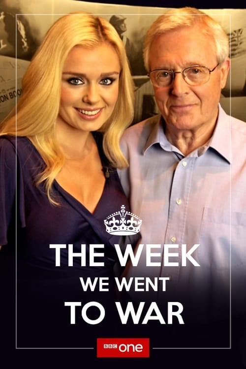 The Week We Went To War