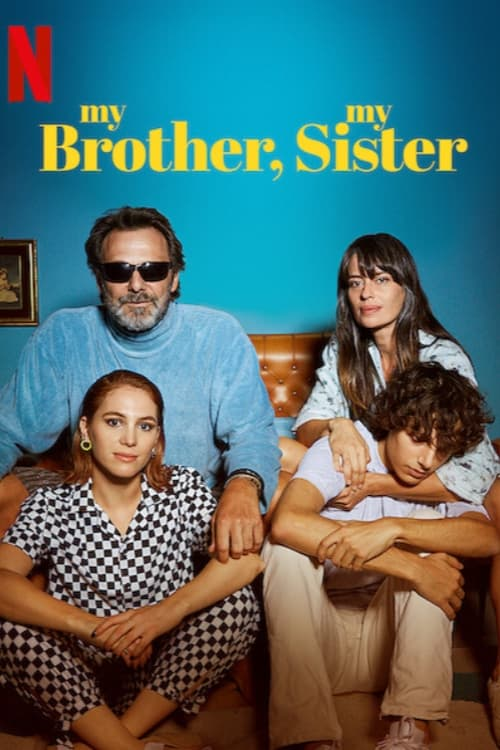 My Brother, My Sister (2021) Poster