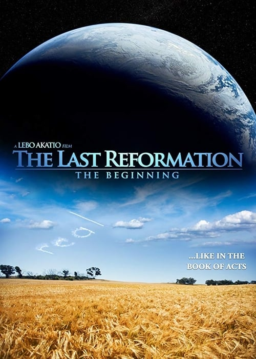 The Last Reformation: The Beginning (2016)
