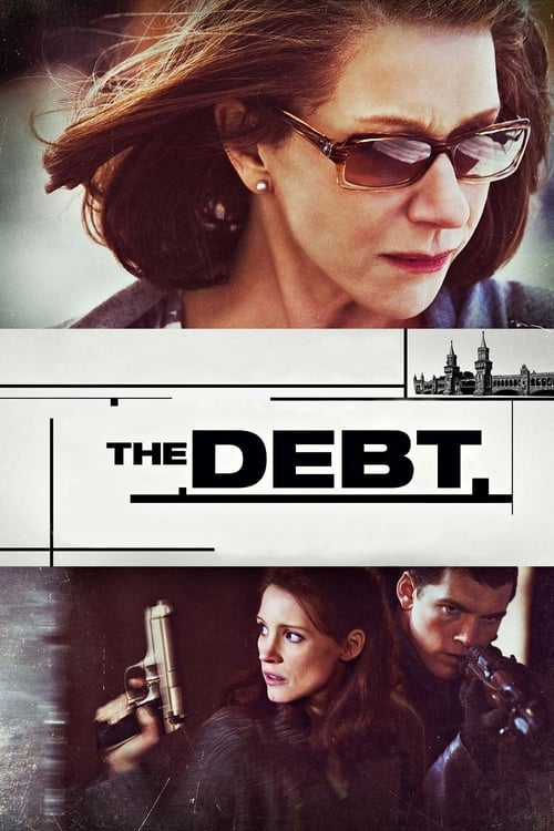 Streaming The Debt (2011) Best Quality Movie