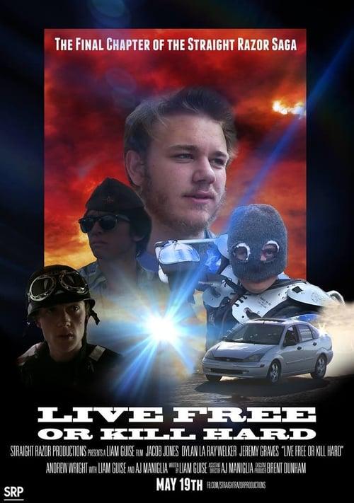 Live Free or Kill Hard