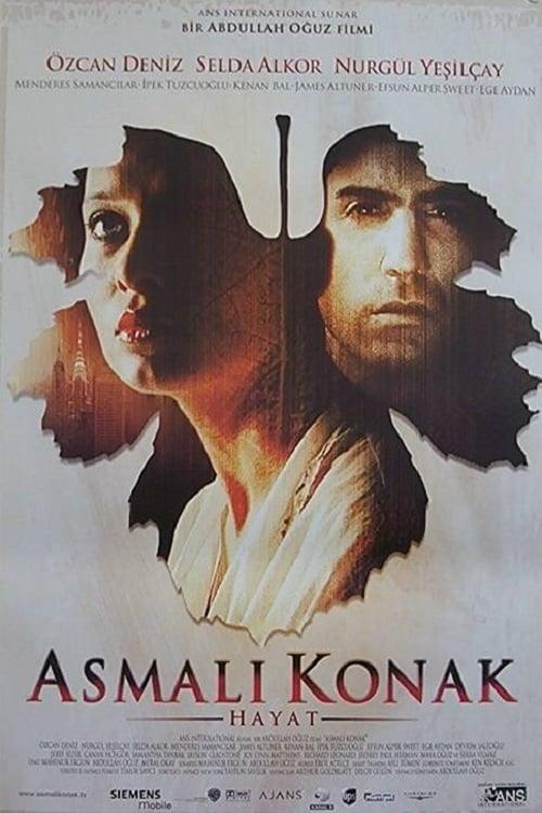 Asmalı Konak - Hayat (2003)