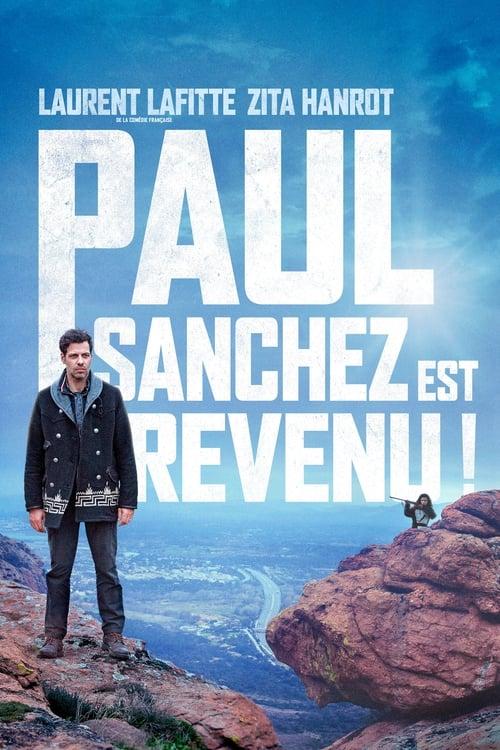 Regarder $ Paul Sanchez est revenu ! Film en Streaming VF