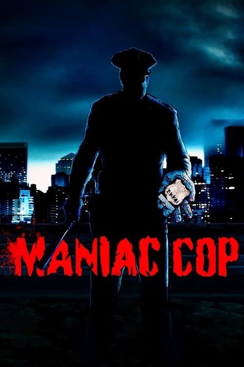 Streaming Maniac Cop (1988) Best Quality Movie