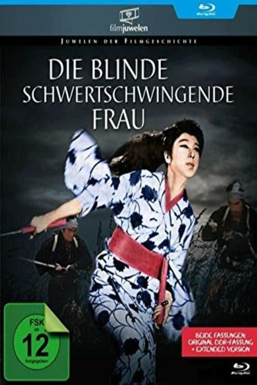 Die Blinde Schwertschwingende Frau