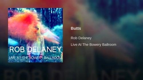 Rob Delaney: Live at the Bowery Ballroom -  - Azwaad Movie Database
