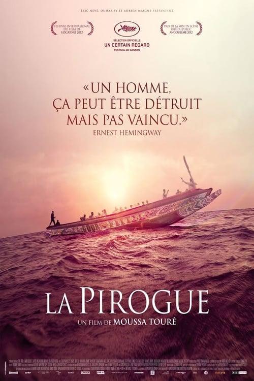 The Pirogue ( La Pirogue )