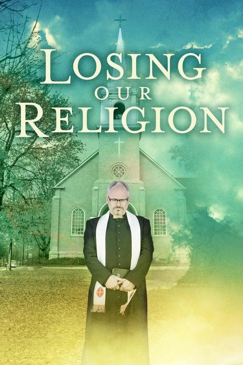 Mira Losing Our Religion Gratis En Línea
