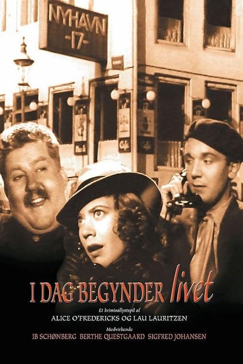 I dag begynder livet (1939)