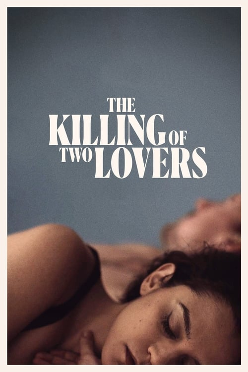 Largescale poster for The Killing of Two Lovers