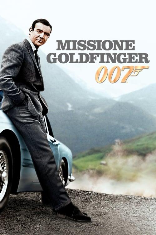 Agente 007 - Missione Goldfinger (1964)