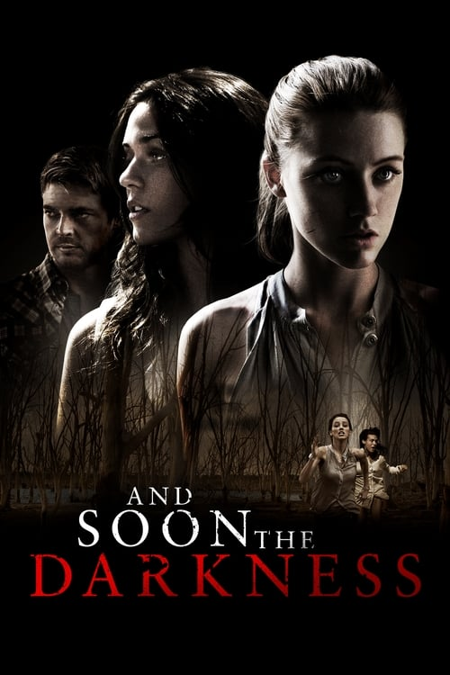 And Soon the Darkness - Poster