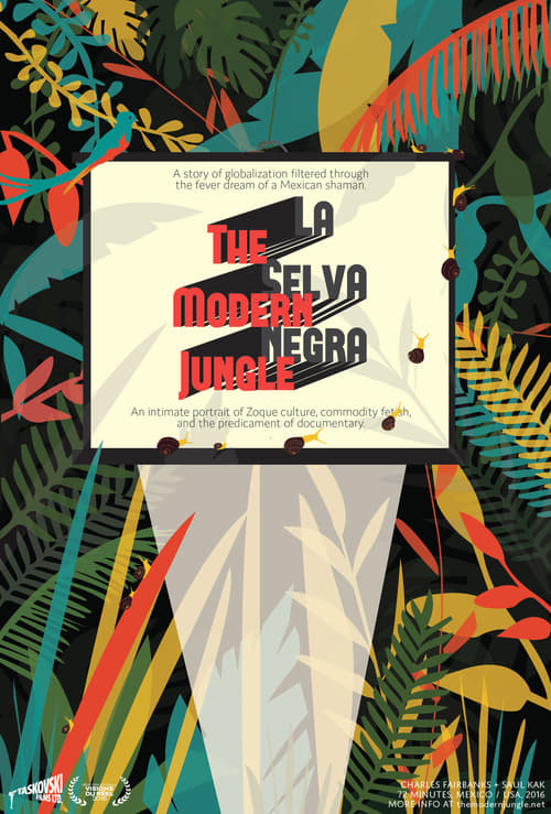 The Modern Jungle ( La selva negra )