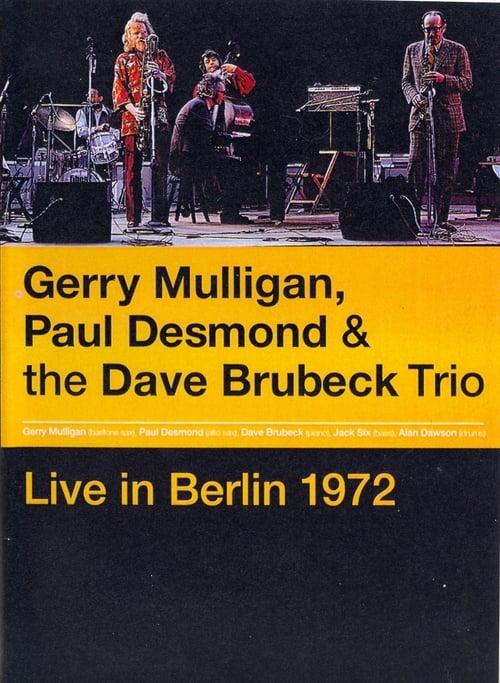 Gerry Mulligan, Paul Desmond & The Dave Brubeck Trio: Live in Berlin