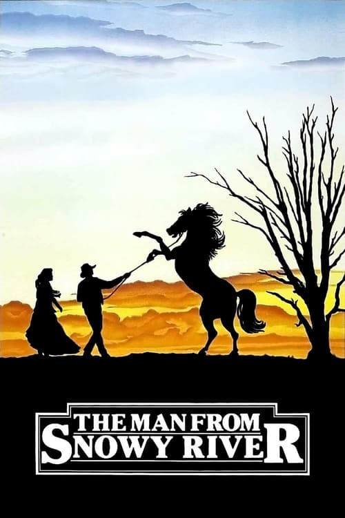 Watch The Man from Snowy River (1982) Best Quality Movie