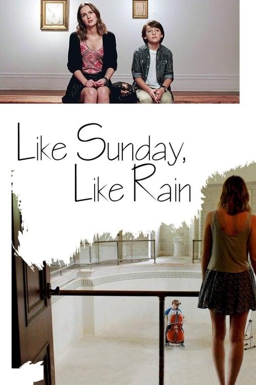 Like Sunday, Like Rain (2014) Poster