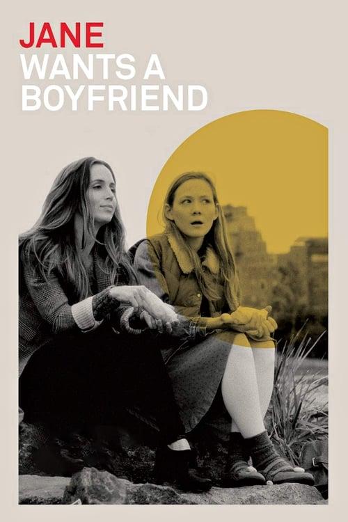 Sledujte Jane Wants a Boyfriend V Dobré Kvalitě Hd 720p