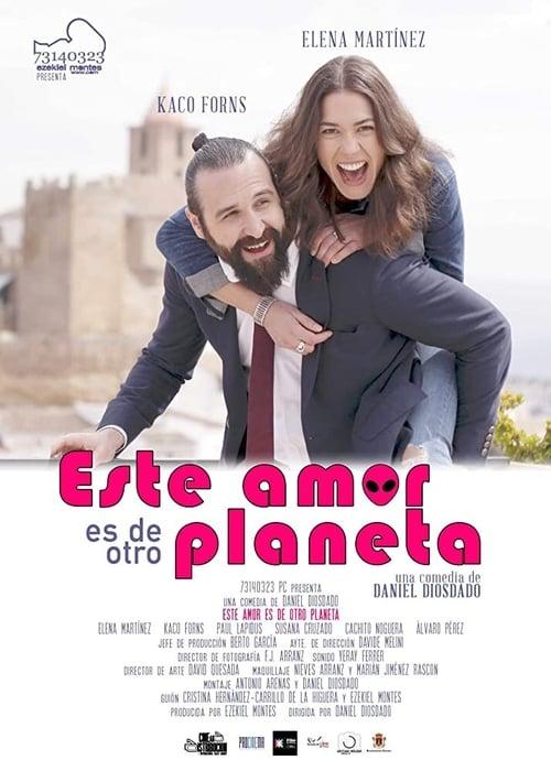 Este amor es de otro planeta (2021) Poster