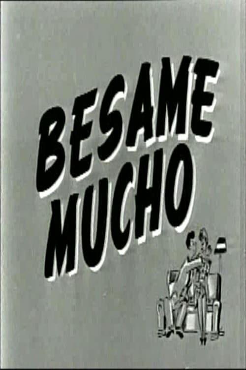 Bésame mucho (1945)