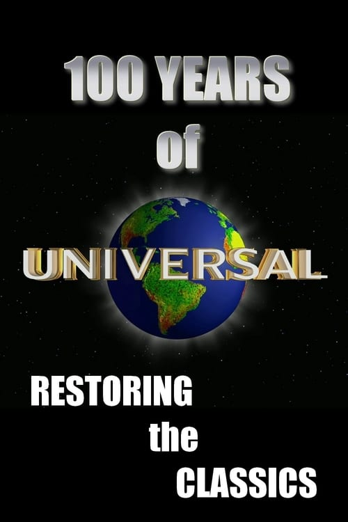 100 Years of Universal: Restoring the Classics (2011)