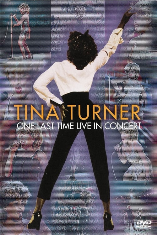 Largescale poster for Tina Turner: One Last Time Live in Concert